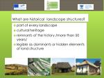 what are historical landscape structures