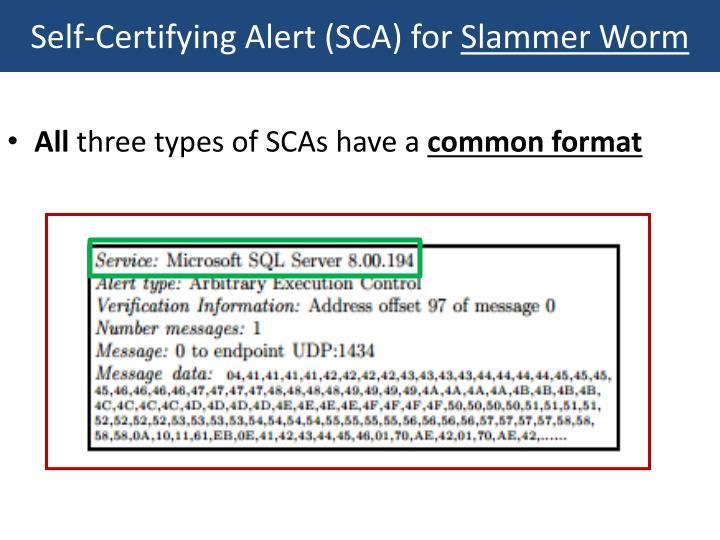Self-Certifying Alert (SCA) for
