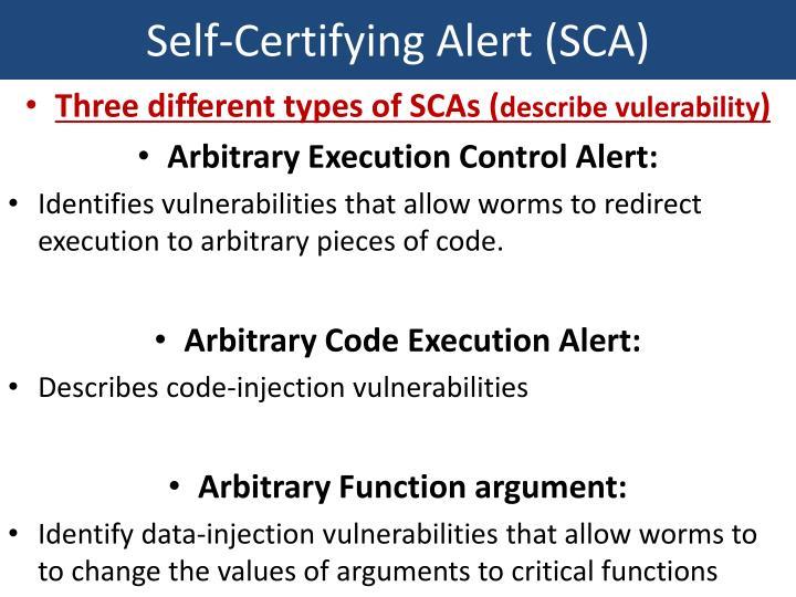 Self-Certifying Alert (SCA)