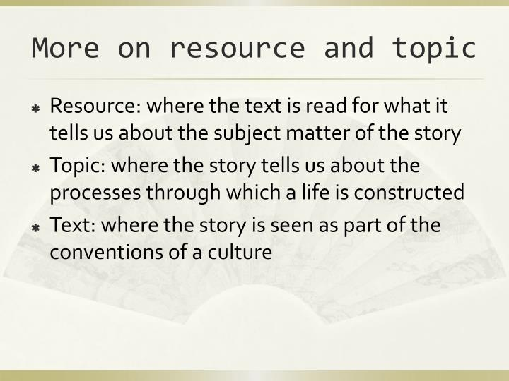 More on resource and topic