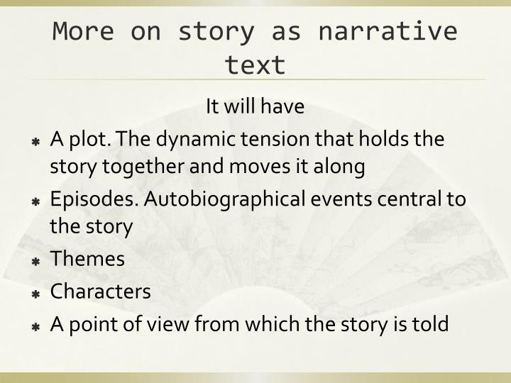 More on story as narrative text