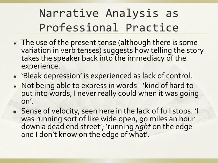 Narrative Analysis as Professional