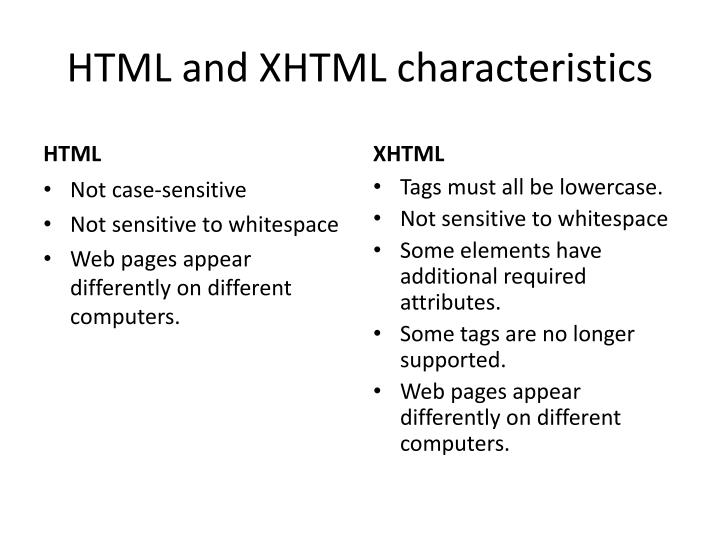 HTML and XHTML characteristics