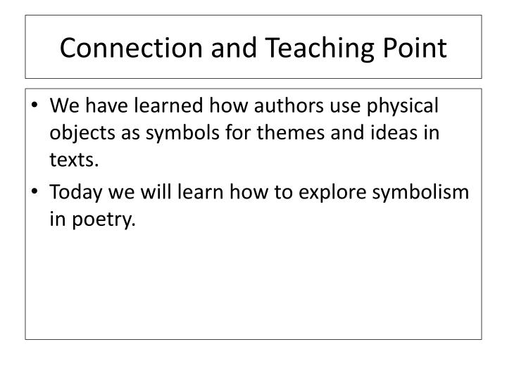 Connection and Teaching Point