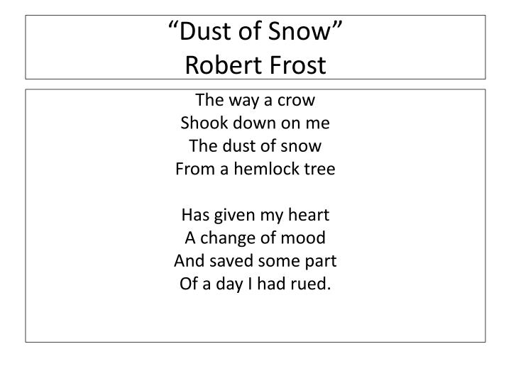 """Dust of Snow"""