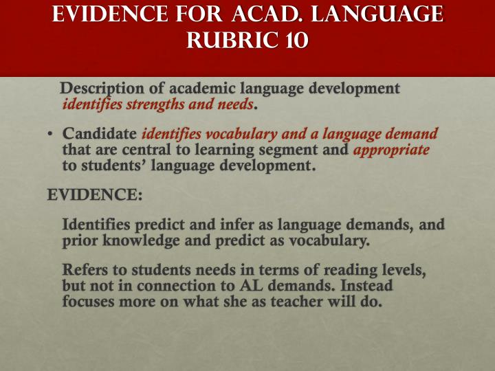 EVIDENCE FOR ACAD. LANGUAGE Rubric 10