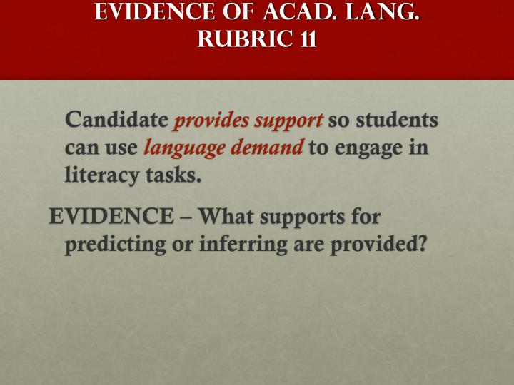 EVIDENCE OF ACAD. LANG. Rubric 11