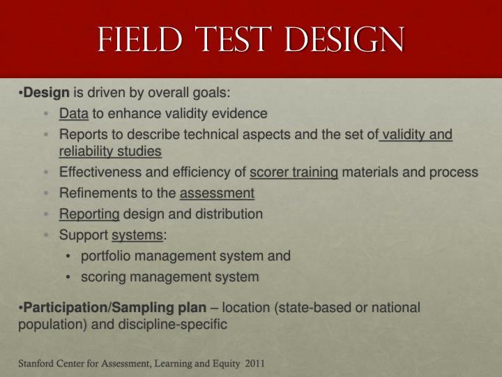 Field Test Design