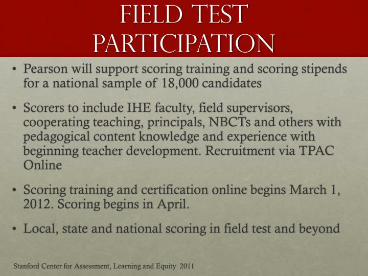 Field Test Participation