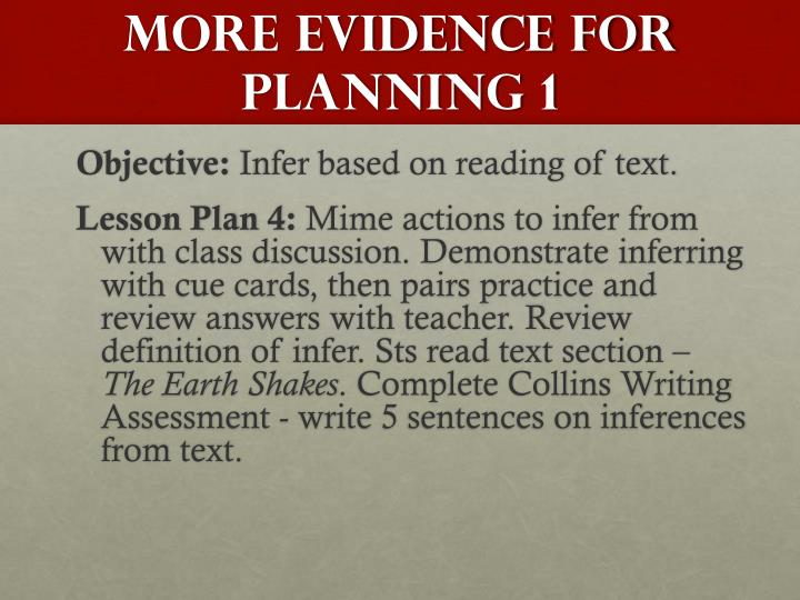 MORE EVIDENCE FOR Planning 1