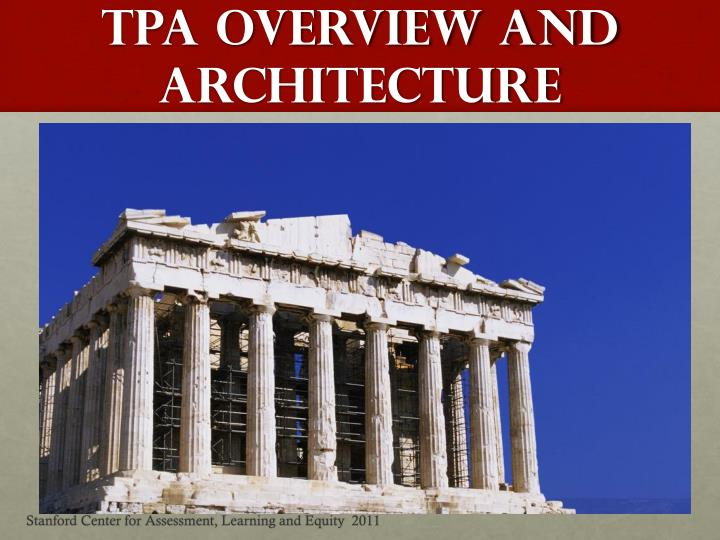 TPA Overview and Architecture