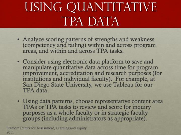 USING quantitative tpa data