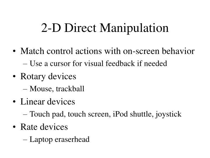 2-D Direct Manipulation