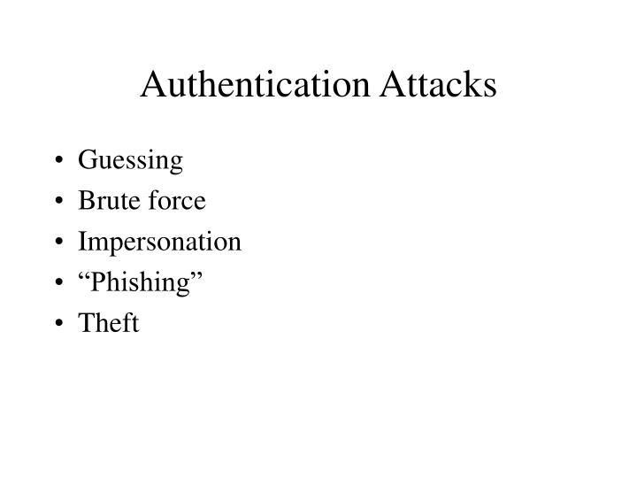 Authentication Attacks