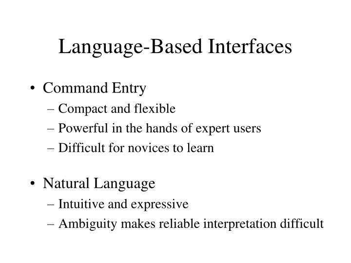 Language-Based Interfaces