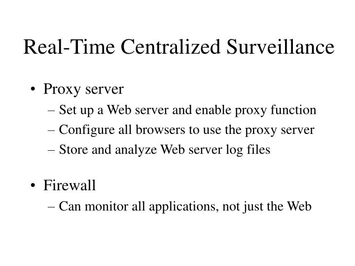 Real-Time Centralized Surveillance