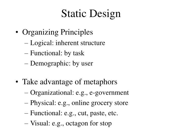 Static Design