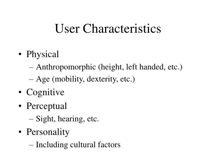 User Characteristics