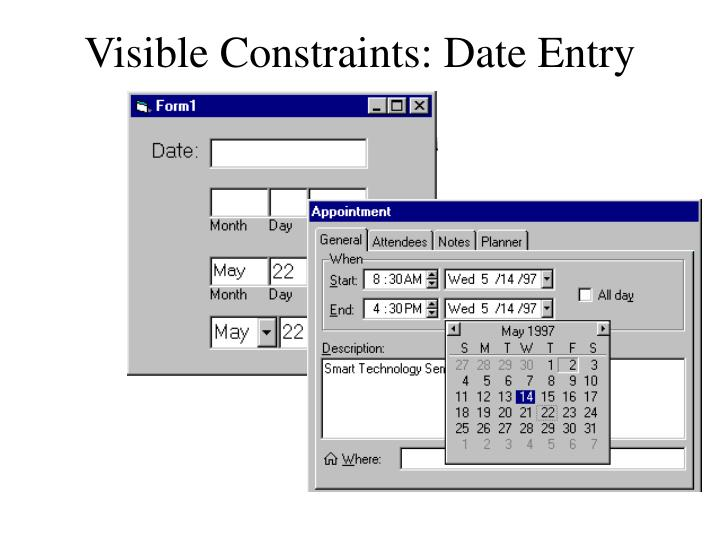 Visible Constraints: Date Entry