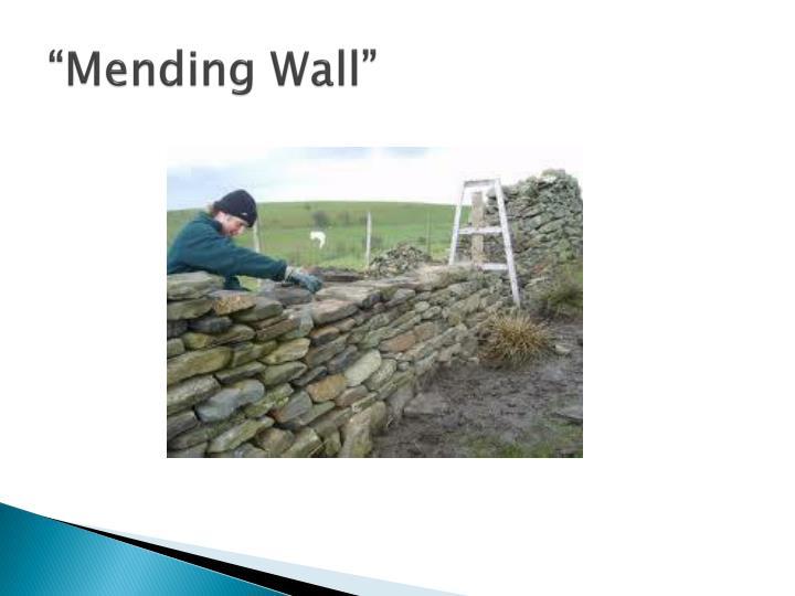 """Mending Wall"""