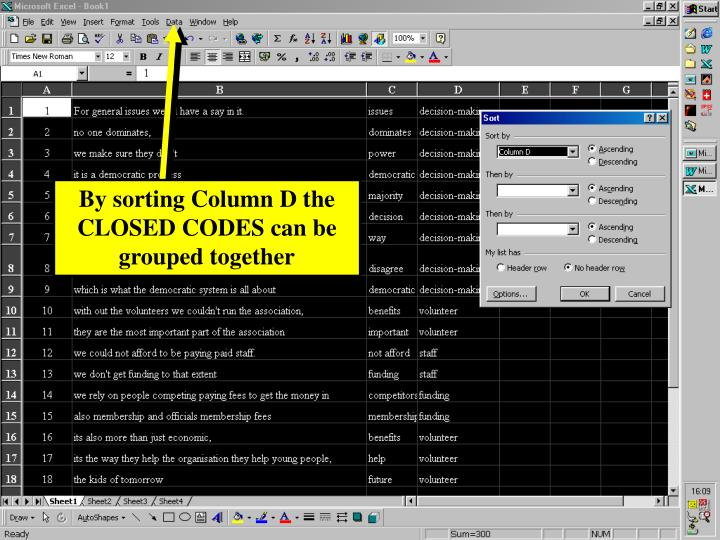 By sorting Column D the CLOSED CODES can be grouped together