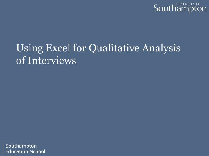 Using Excel for Qualitative Analysis of Interviews