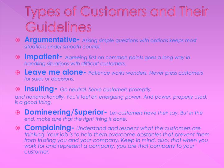 Types of Customers and Their Guidelines