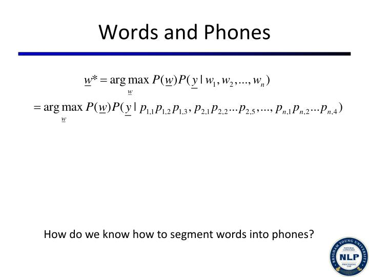 Words and Phones
