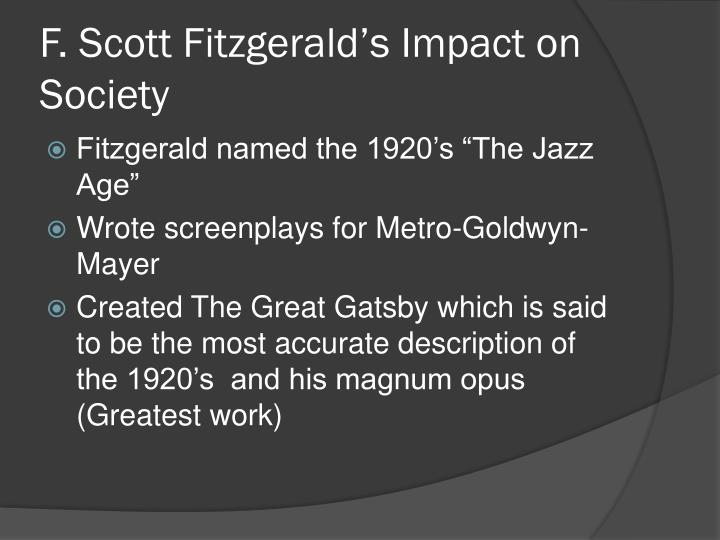 F. Scott Fitzgerald's Impact on Society
