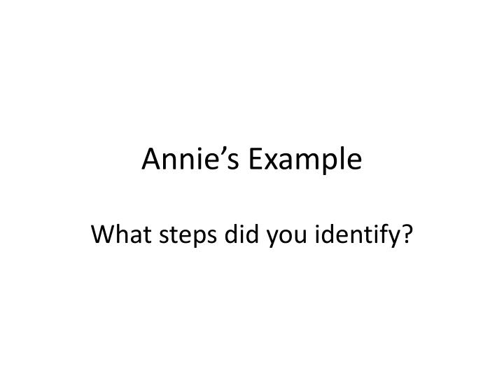 Annie's Example