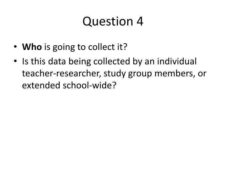 Question 4