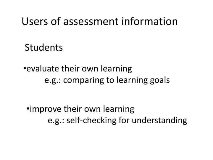 Users of assessment information