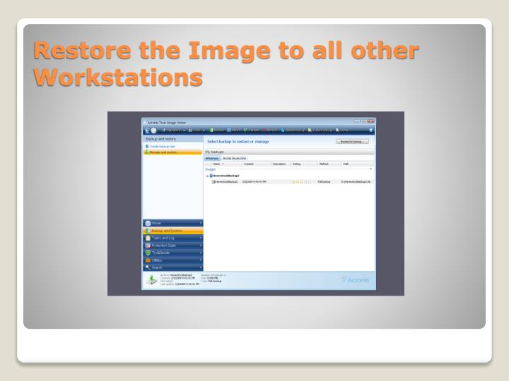 Restore the Image to all other Workstations