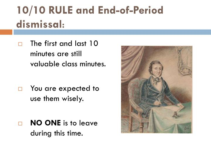 10/10 RULE and End-of-Period dismissal