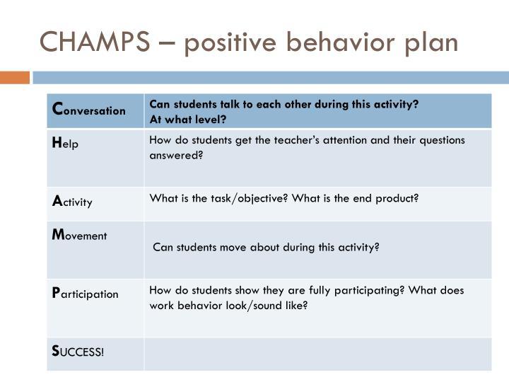 CHAMPS – positive behavior plan