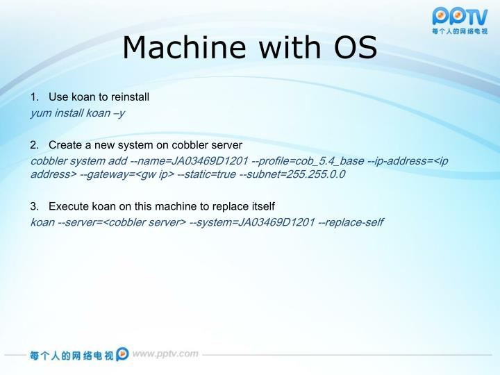 Machine with OS