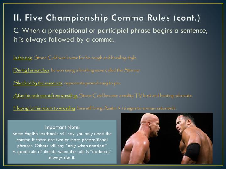 II. Five Championship Comma Rules (cont.)