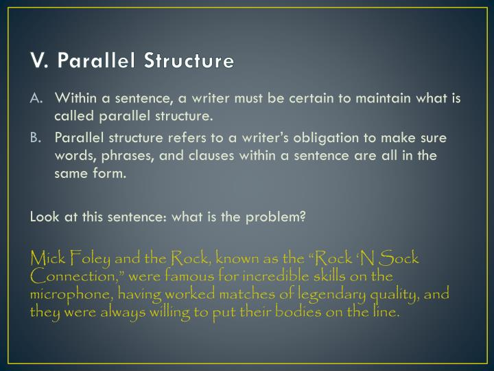 V. Parallel Structure