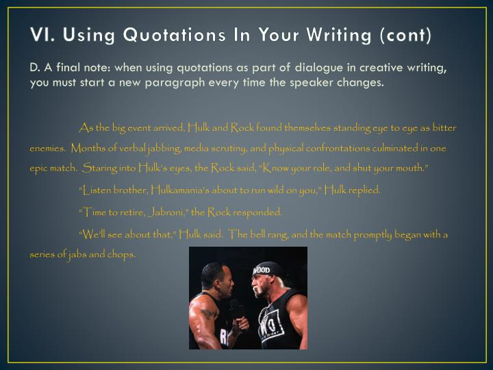 VI. Using Quotations In Your Writing (