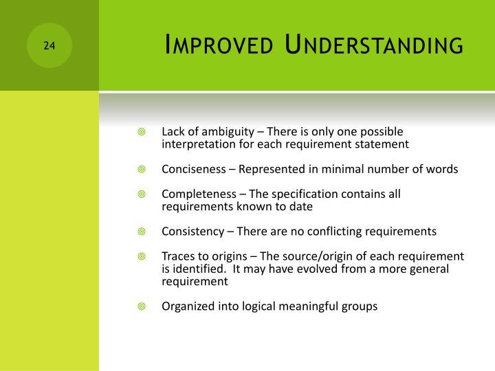 Improved Understanding