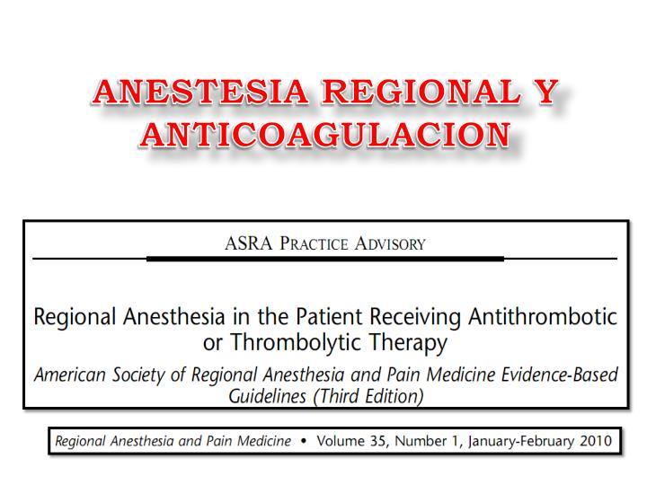 ANESTESIA REGIONAL Y ANTICOAGULACION