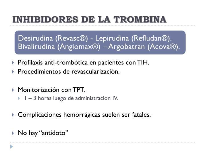 INHIBIDORES DE LA TROMBINA