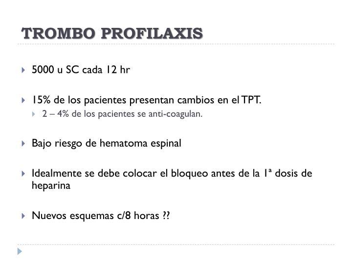 TROMBO PROFILAXIS