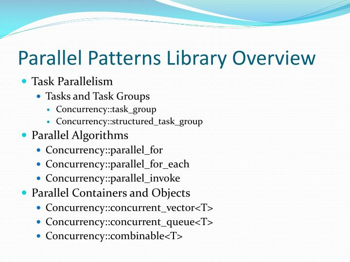Parallel Patterns Library Overview