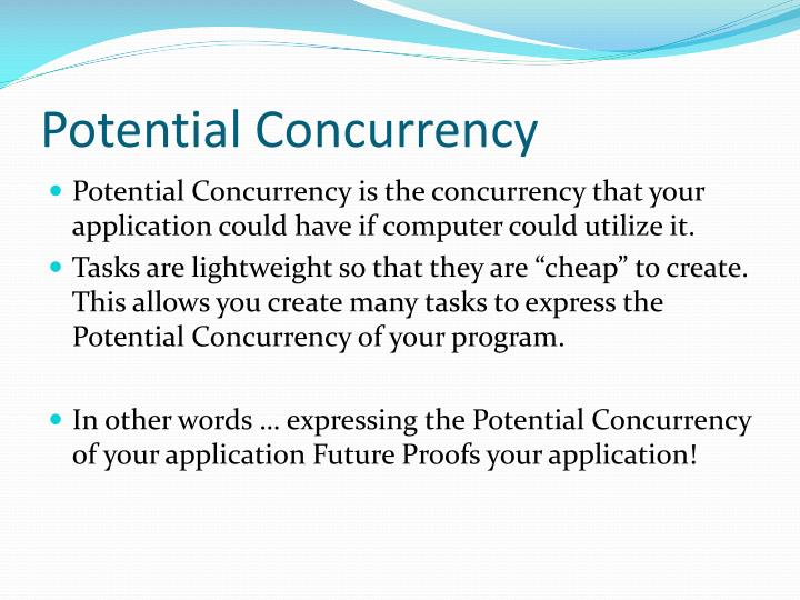 Potential Concurrency