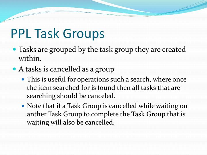 PPL Task Groups