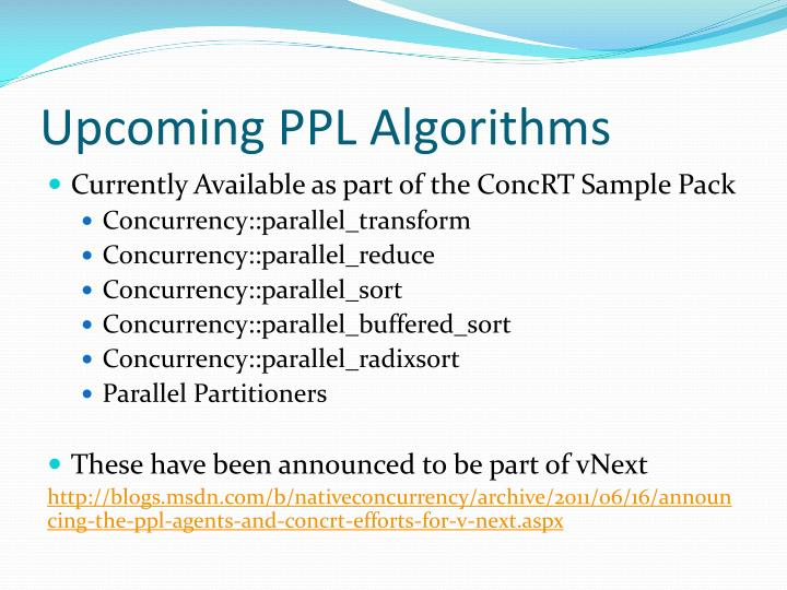 Upcoming PPL Algorithms