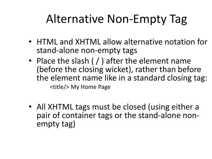 Alternative Non-Empty Tag