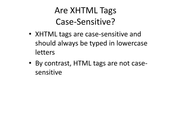 Are XHTML Tags