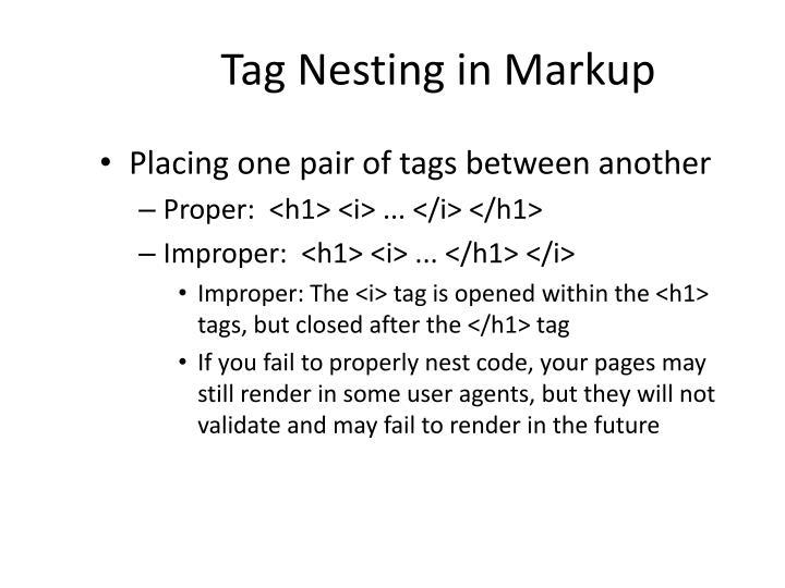 Tag Nesting in Markup